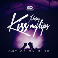Juloboy - Kiss My Lips / Out Of My Mind