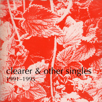 Blueboy - Clearer and other singles, 1991-1995