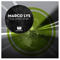 Marco Lys - The Speed Of EP