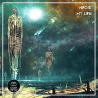 Neoid - My Life