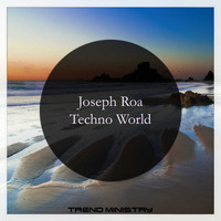 Joseph Roa - Techno World