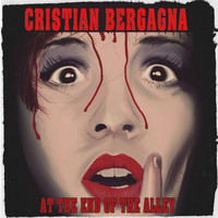 Cristian Bergagna - At The End of The Alley