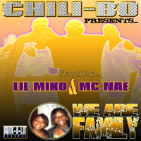 Chili-Bo - We Are Family (feat. Lil Miko & MC Nae)