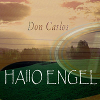 Don Carlos - Hallo Engel