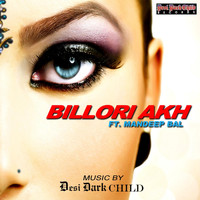 Desi Dark Child - Billori Akh (feat. Mandeep Bal)
