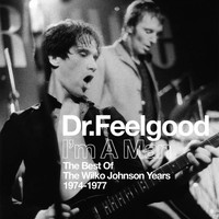 Dr. Feelgood - I'm A Man