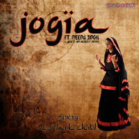 Desi Dark Child - Jogia (feat. Meenu Singh)