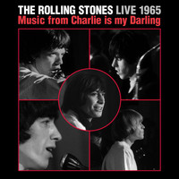 The Rolling Stones - Live 1965: Music From Charlie Is My Darling