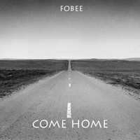 Fobee - Come Home