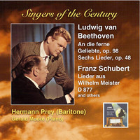 Hermann Prey / Gerald Moore - Singers of the Century: Hermann Prey Sings Beethoven & Schubert (Remastered 2014)
