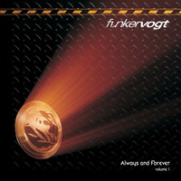 Funker Vogt - Always And Forever Volume 1