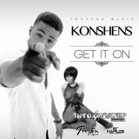 Konshens - Get It On - Single