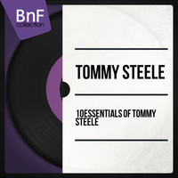Tommy Steele - 10 Essentials of Tommy Steele