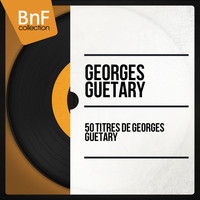 Georges Guétary - 50 Titres de Georges Guétary