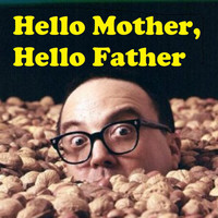 Allan Sherman - Hello Mother, Hello Father