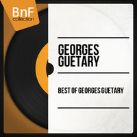 Georges Guétary - Best of Georges Guétary