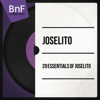 Joselito - 20 Essentials of Joselito