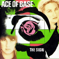 Ace of Base - The Sign (US Album) (Remastered)