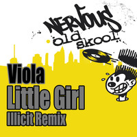 Viola - Little Girl - Illicit Remix