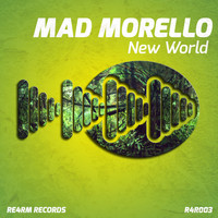 Mad Morello - New World