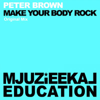 Peter Brown - Make My Body Rock