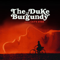 Cat's Eyes - Duke of Burgundy (Original Motion Picture Soundtrack)