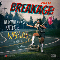 Blue - Breakage: A Hitchhiker's Guide to Babylon, The Musical