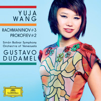 Gustavo Dudamel / Simón Bolívar Symphony Orchestra of Venezuela / Yuja Wang - Rachmaninov: Piano Concerto No.3 In D Minor, Op.30 / Prokofiev: Piano Concerto No.2 In G Minor, Op.16 (Live From Caracas / 2013)