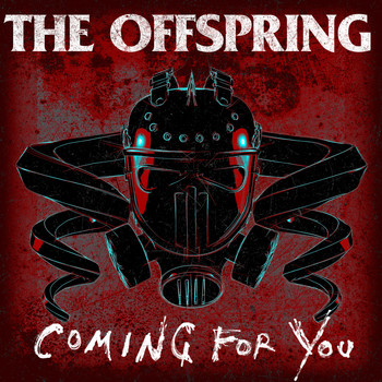The Offspring - Coming for You (Explicit)
