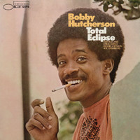 Bobby Hutcherson - Total Eclipse