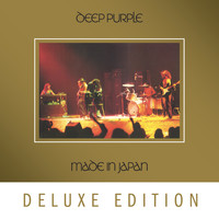 Deep Purple - Made In Japan (Deluxe)