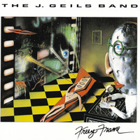 The J. Geils Band - Freeze Frame