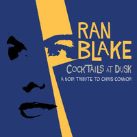 Ran Blake - Cocktails At Dusk: A Noir Tribute To Chris Connor