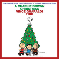 Vince Guaraldi Trio - A Charlie Brown Christmas (Remastered & Expanded Edition)