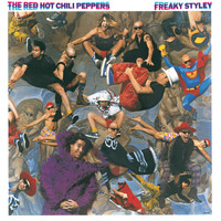 Red Hot Chili Peppers - Freaky Styley (Explicit)