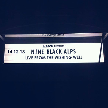 Nine Black Alps - Live From The Wishing Well