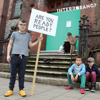 Interrobang‽ - Are You Ready People?