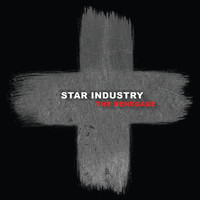 Star Industry - The Renegade (Bonus Tracks Edition)