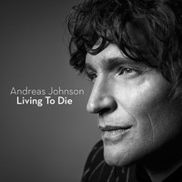 Andreas Johnson - Living To Die