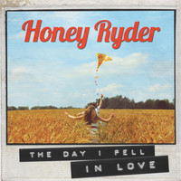 Honey Ryder - The Day I Fell in Love