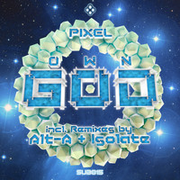 Pixel - Own God
