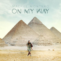 Machel Montano - On My Way