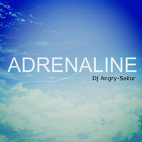 DJ Angry-Sailor - Adrenaline