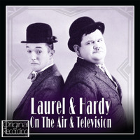 Laurel & Hardy - Laurel & Hardy on the Air and Television