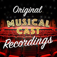 Original Cast - Original Musical Cast Recordings