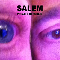 Salem - Private in Public
