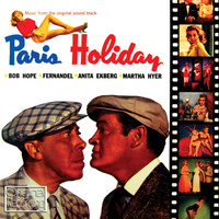 Bing Crosby - Paris Holiday (Original Film Soundtrack)
