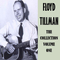 Floyd Tillman - The Collection Vol. 1