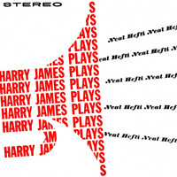 Harry James - Harry James Plays Neal Hefti (Remastered)