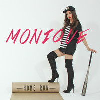 Monique - Home Run